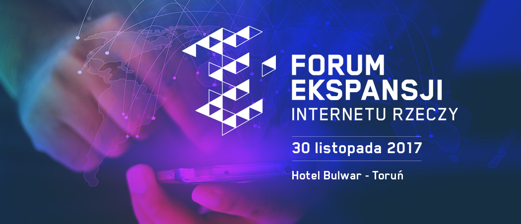 Forum Ekspansji Internetu Rzeczy